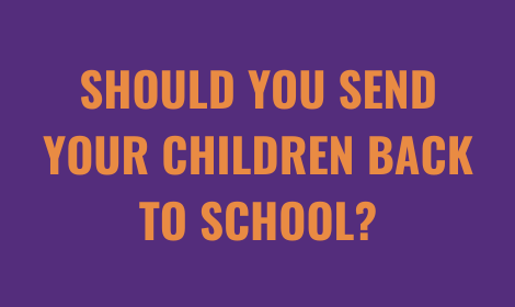 Should You Send Your Children Back To School? | Tutorwiz