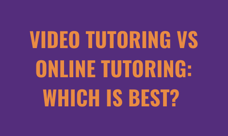 Video Tutoring Vs Online Tutoring | Tutorwiz