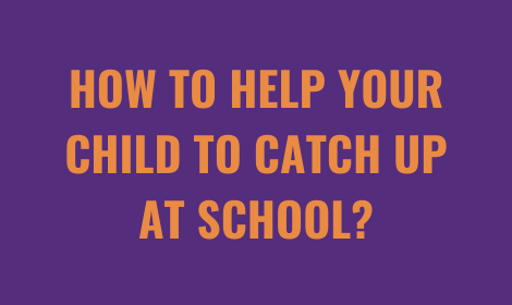 How To Help Your Child To Catch Up At School? | Tutorwiz
